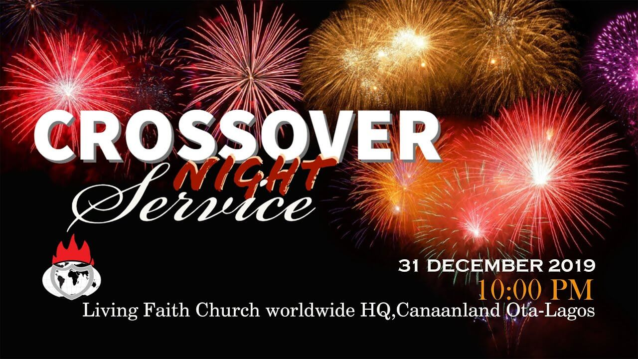 Winners' Chapel Crossover Night Service 2019 – 2020 Live Broadcast