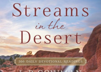 Streams in the Desert Devotional 7 July 2020