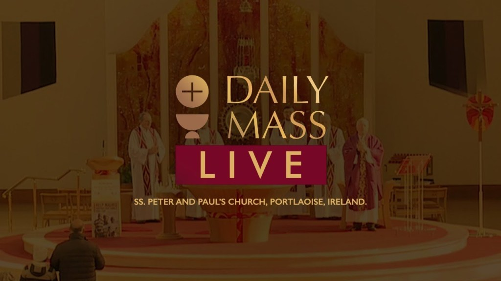 Photo of Catholic Live Daily Mass 26th October 2020 – St Peter Church Ireland